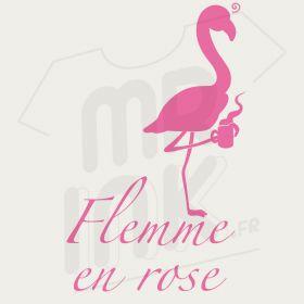 FLEMME EN ROSE